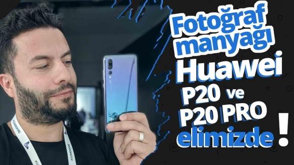 Huawei P20 Pro – P20 ön inceleme