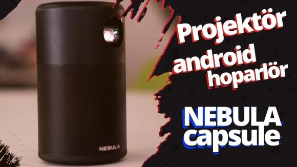 Nebula Capsule inceleme – Projeksiyondan fazlası!