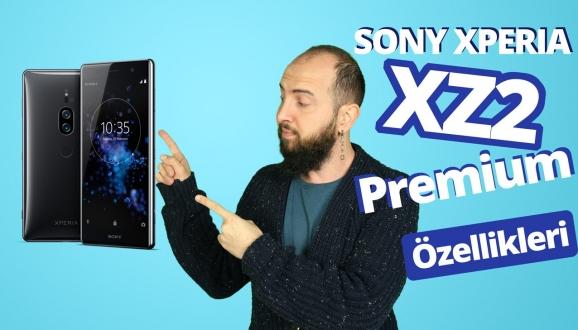 Xperia XZ2 Premium tanıtıldı! – Video!