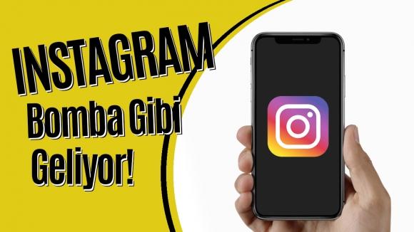 Instagram'a bomba özellikler geliyor! Video!