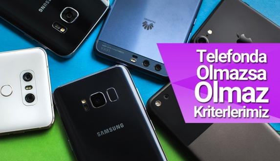 Telefon alırken olmazsa olmaz kriterlerimiz – Sürprizli video!