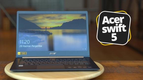 Acer Swift 5 inceleme – Kuş kadar hafif bilgisayar!