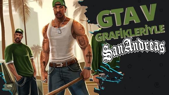 GTA 5 grafikleriyle GTA San Andreas!