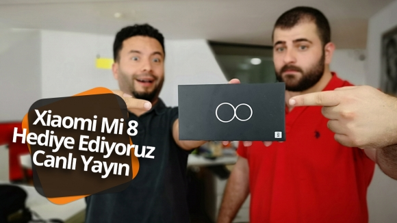 Canlı yayında Xiaomi Mi 8 hediye ediyoruz!
