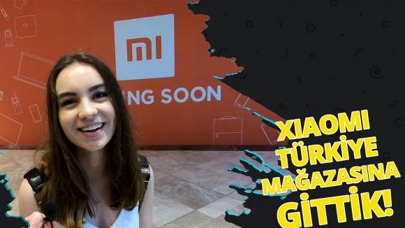 Xiaomi Türkiye mağazasına gittik – Video