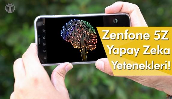 Zenfone 5Z'nin yapay zeka ile yapabildikleri!
