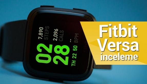 Fitbit Versa inceleme – Fitbit Versa hediye ediyoruz!