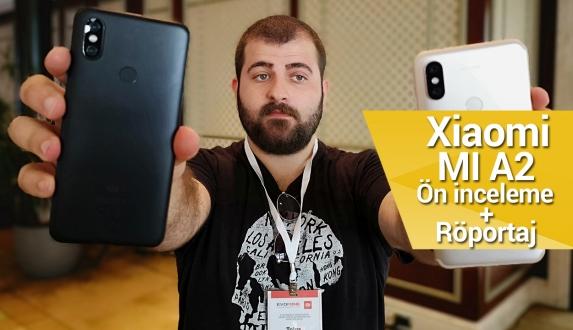 Xiaomi Mi A2 ön inceleme – Xiaomi resmen Türkiye'de!