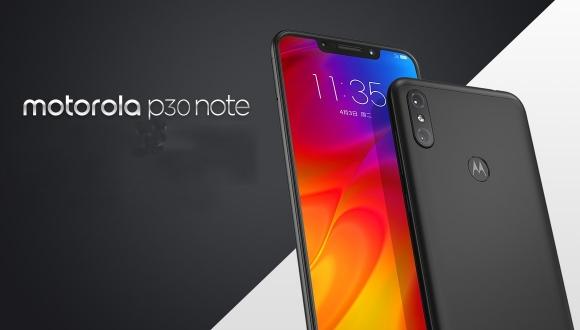 Motorola P30 Note tanıtıldı!