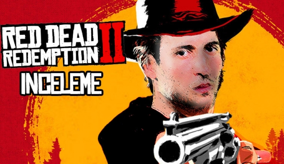 Red Dead Redemption 2 inceleme (PS4)