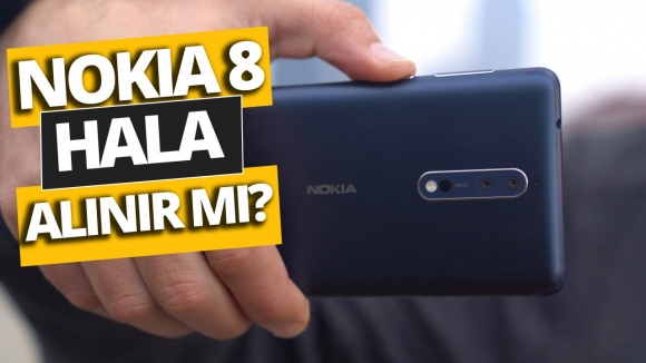 Nokia 8 hala alınır mı? Video