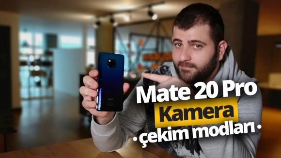 Huawei Mate 20 Pro kamera çekim modları!