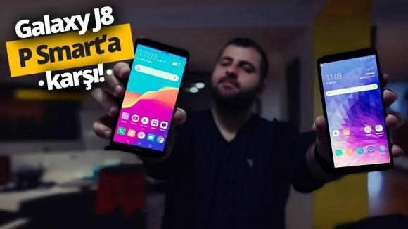 Samsung Galaxy J8 ve Huawei P Smart karşı karşıya!