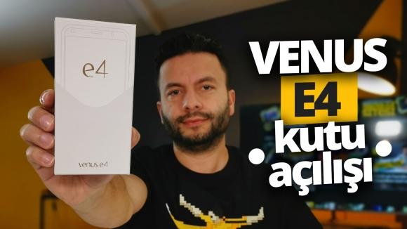 Vestel Venus E4 kutusundan çıkıyor!