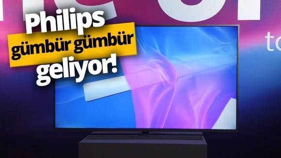 Philips TV'ler gümbür gümbür geliyor!
