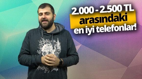 2.000 – 2.500 TL arası en iyi akıllı telefon modelleri