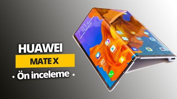 Katlanabilir Huawei Mate X ön inceleme! (Video)