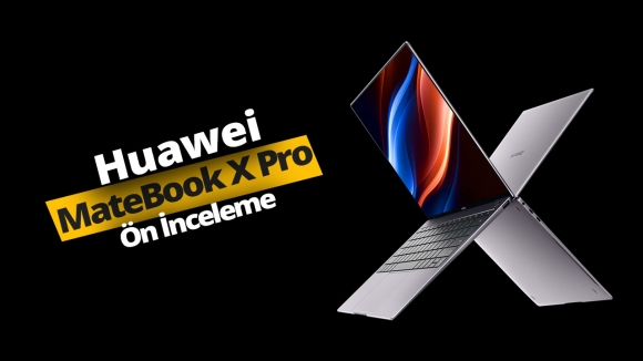 Huawei MateBook X Pro 2019 ön inceleme