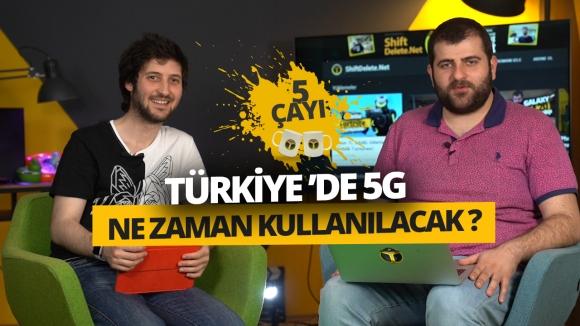 Bakan açıkladı! Türkiye'ye 5G ne zaman gelecek? 5 Çayı #213