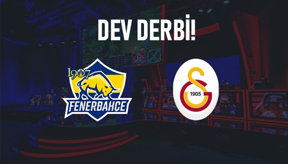 Fenerbahçe – Galatasaray derbisi esporda!