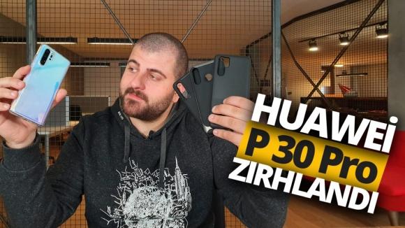 Huawei P30 Pro zırhlandı! (Video)