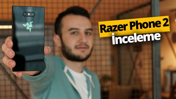 Oyuncu telefonu Razer Phone 2 inceleme!