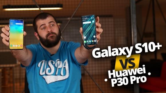 Huawei P30 Pro ve Galaxy S10 Plus karşı karşıya!