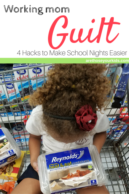 Working Mom Guilt: 4 Hacks to Make School Nights Easier