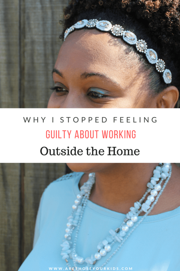 Many moms who work outside of the home feel guilty about working versus the time they spend at home with their kids. Here's how I found balance.