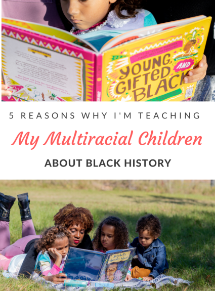 #Blacklivesmatter has brought several injustices to light. Here are 5 reasons why I'm teaching my multiracial children about black history.