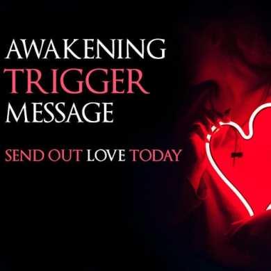 Video. Awakening Trigger Message: Send Out Love