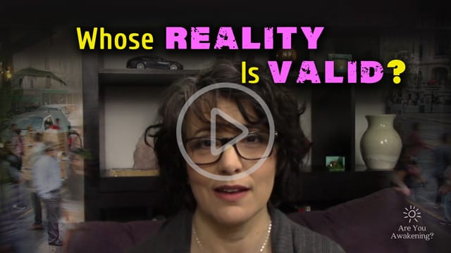 Video: Whose Reality Is Valid?