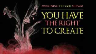 Trigger Message: You Have the Right to Create