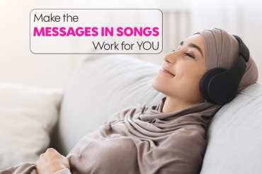 Make the messages in songs work for you