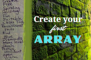 Creating Your First Array