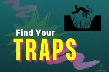 Thought Loops? Identify Your Traps