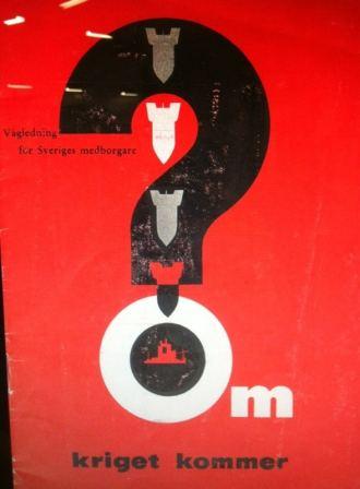 I händelse av krig: Vägledning för Sveriges medborgare: Om kriget kommer