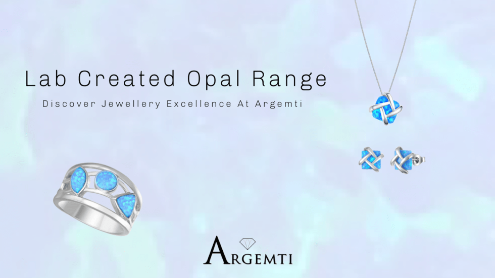 Lab Created Opal Range - Discover jewellery brilliance with argemti