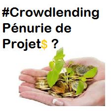 Crowdlending Pénurie de projets