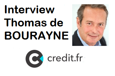 Interview de Thomas de BOURAYNE, CEO de Crédit.fr