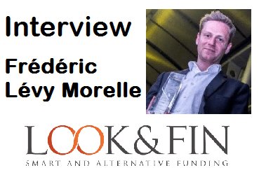 Interview de Frédéric Lévy Morelle - Look&Fin