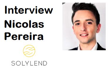 Interview de Nicolas Pereira – Fondateur & CEO SOLYLEND