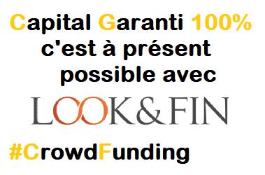 Lookk&FIn lance les projets au capital garanti