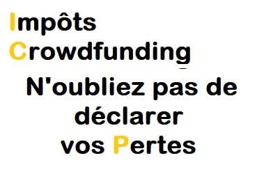 Impôts CrowdFunding - N'oubliez pas de déclarer vos pertes