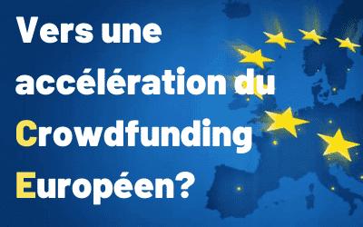 Vers une accélération du Crowdfunding Européen?