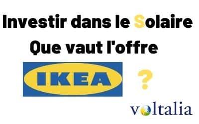 Panneaux solaires IKEA – Avis et Détail de l'offre en partenariat avec Voltalia