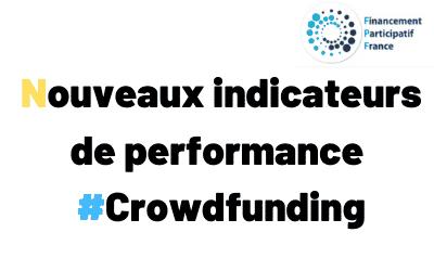 Nouveaux Indicateurs de Performance du Crowdfunding, que nous apportent'ils ?