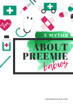 5 Myths About Preemie Babies