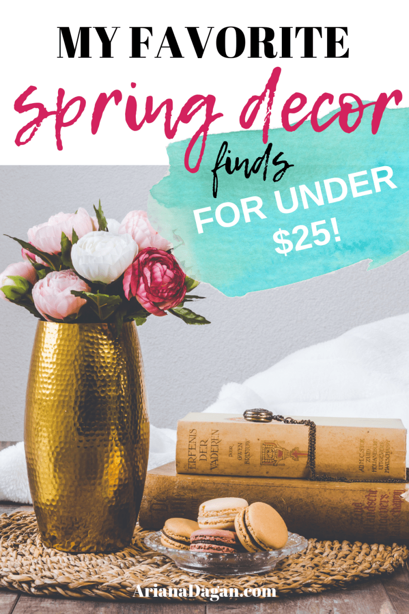 Spring decor finds for under 25 by Ariana dagan