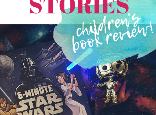 5 Minute Star Wars Stories Children's Book Review by Ariana Dagan